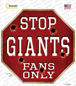 Giants Fans Only Baseball Wholesale Novelty Octagon Sticker Decal