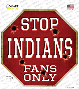 Indians Fans Only Wholesale Novelty Octagon Sticker Decal