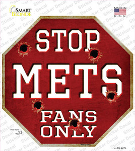 Mets Fans Only Wholesale Novelty Octagon Sticker Decal