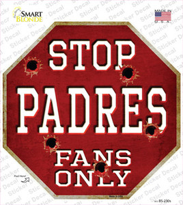 Padres Fans Only Wholesale Novelty Octagon Sticker Decal