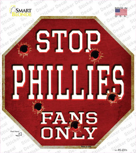 Phillies Fans Only Wholesale Novelty Octagon Sticker Decal