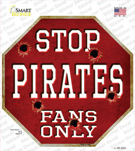 Pirates Fans Only Wholesale Novelty Octagon Sticker Decal
