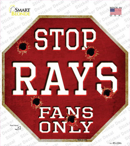 Rays Fans Only Wholesale Novelty Octagon Sticker Decal