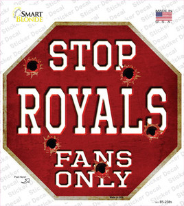 Royals Fans Only Wholesale Novelty Octagon Sticker Decal