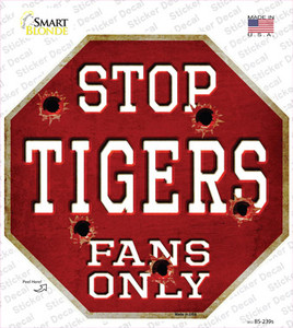 Tigers Fans Only Wholesale Novelty Octagon Sticker Decal