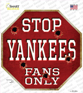 Yankees Fans Only Wholesale Novelty Octagon Sticker Decal