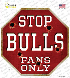 Bulls Fans Only Wholesale Novelty Octagon Sticker Decal