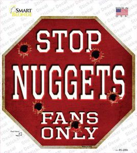 Nuggets Fans Only Wholesale Novelty Octagon Sticker Decal