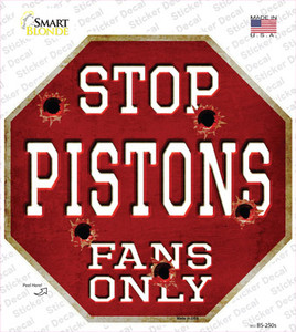 Pistons Fans Only Wholesale Novelty Octagon Sticker Decal