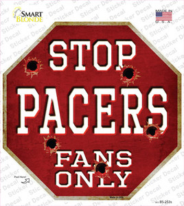 Pacers Fans Only Wholesale Novelty Octagon Sticker Decal