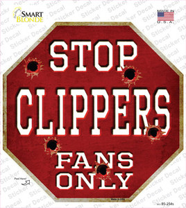 Clippers Fans Only Wholesale Novelty Octagon Sticker Decal