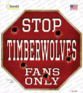 Timberwolves Fans Only Wholesale Novelty Octagon Sticker Decal