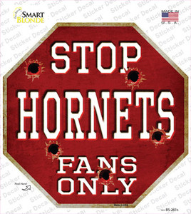 Hornets Fans Only Wholesale Novelty Octagon Sticker Decal