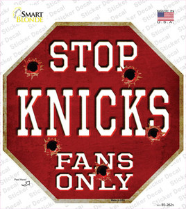 Knicks Fans Only Wholesale Novelty Octagon Sticker Decal