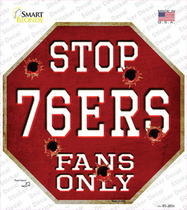 76ers Fans Only Wholesale Novelty Octagon Sticker Decal