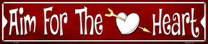 Aim For The Heart Wholesale Novelty Metal Street Sign ST-1346