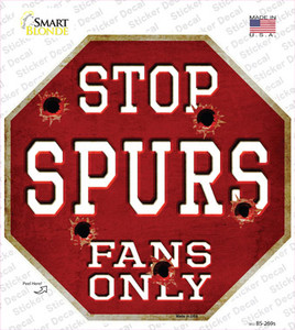 Spurs Fans Only Wholesale Novelty Octagon Sticker Decal