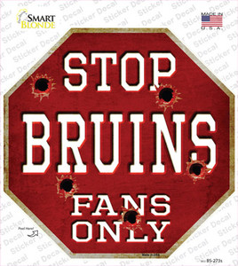 Bruins Fans Only Wholesale Novelty Octagon Sticker Decal