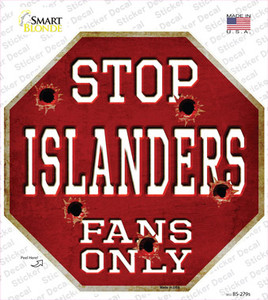 Islanders Fans Only Wholesale Novelty Octagon Sticker Decal