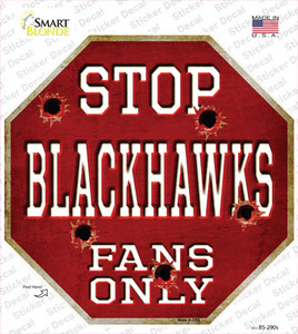 Blackhawks Fans Only Wholesale Novelty Octagon Sticker Decal