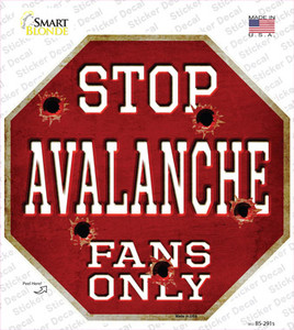 Avalanche Fans Only Wholesale Novelty Octagon Sticker Decal