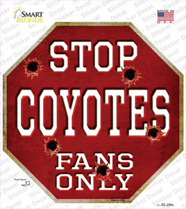Coyotes Fans Only Wholesale Novelty Octagon Sticker Decal