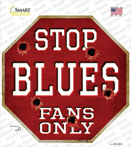 Blues Fans Only Wholesale Novelty Octagon Sticker Decal
