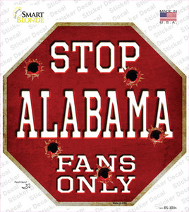 Alabama Fans Only Wholesale Novelty Octagon Sticker Decal