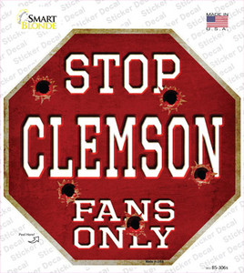 Clemson Fans Only Wholesale Novelty Octagon Sticker Decal
