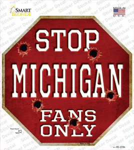 Michigan Fans Only Wholesale Novelty Octagon Sticker Decal