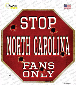 North Carolina Fans Only Wholesale Novelty Octagon Sticker Decal