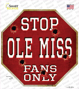 Ole Miss Fans Only Wholesale Novelty Octagon Sticker Decal