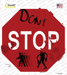 Dont Stop Wholesale Novelty Octagon Sticker Decal