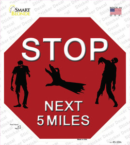Zombies Next 5 Miles Wholesale Novelty Octagon Sticker Decal