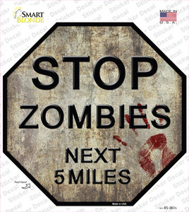 Rusty Zombies 5 Miles Wholesale Novelty Octagon Sticker Decal