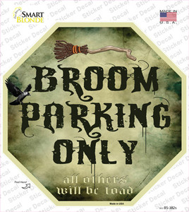 Broom Parking Only Wholesale Novelty Octagon Sticker Decal