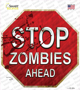 Stop Zombies Ahead Wholesale Novelty Octagon Sticker Decal
