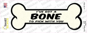 Bone to Pick with You Wholesale Novelty Bone Sticker Decal