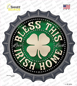 Bless This Irish Home Wholesale Novelty Bottle Cap Sticker Decal