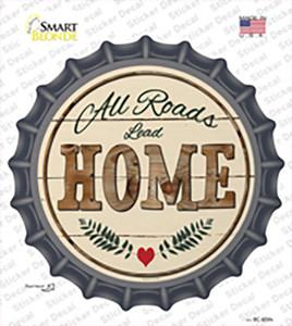 All Roads Lead Home Wholesale Novelty Bottle Cap Sticker Decal