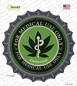 Cannabis For Medical Use Only Wholesale Novelty Bottle Cap Sticker Decal