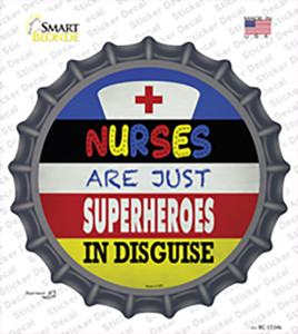 Nurses Are Superheroes In Disguise Wholesale Novelty Bottle Cap Sticker Decal