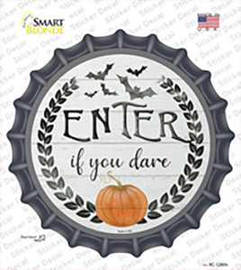 Enter If You Dare Wholesale Novelty Bottle Cap Sticker Decal