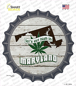 Lets Get High In Maryland Wholesale Novelty Bottle Cap Sticker Decal