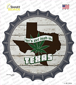 Lets Get High In Texas Wholesale Novelty Bottle Cap Sticker Decal
