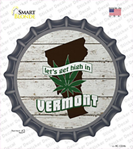 Lets Get High In Vermont Wholesale Novelty Bottle Cap Sticker Decal