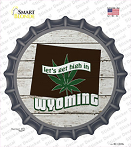 Lets Get High In Wyoming Wholesale Novelty Bottle Cap Sticker Decal
