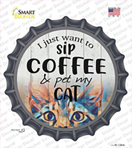 Sip Coffee And Pet Cat Wholesale Novelty Bottle Cap Sticker Decal