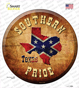 Southern Pride Texas Wholesale Novelty Circle Sticker Decal