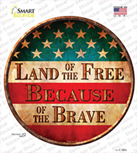 Land of The Free Wholesale Novelty Circle Sticker Decal